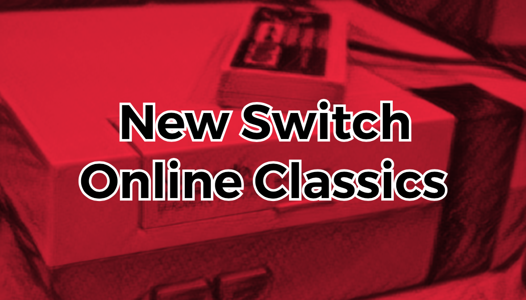 Nintendo Switch Online Adds 3 Games